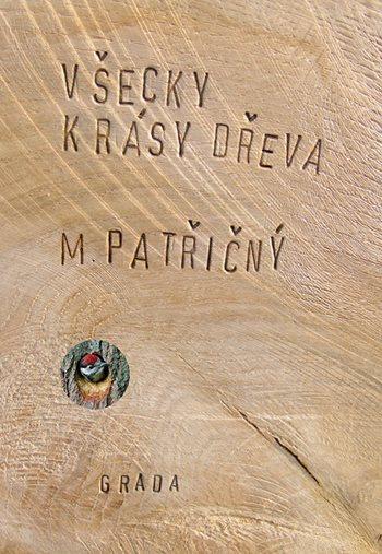 Všecky krásy dřeva