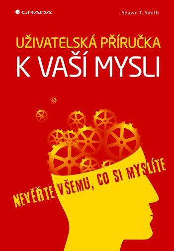 Uživatelská příručka k vaší mysli