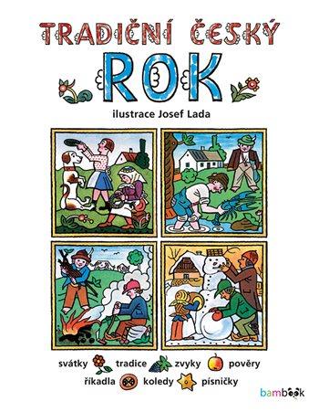 Tradiční český ROK – Josef Lada