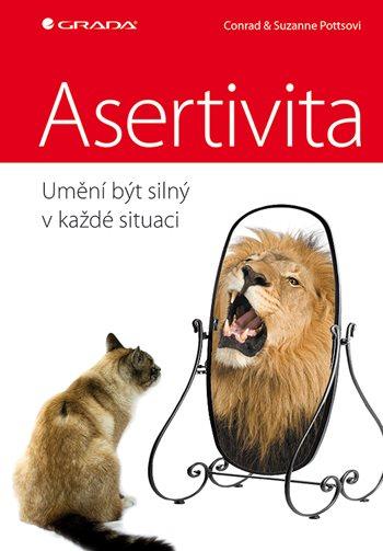 Asertivita - umění být silný v každé situaci