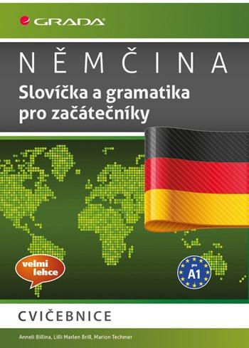 Němčina Slovíčka a gramatika pro začátečníky A1