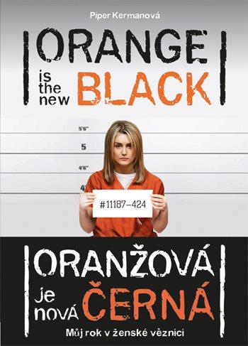 Oranžová je nová černá