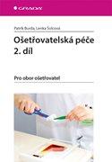 Ošetřovatelská péče 2. díl