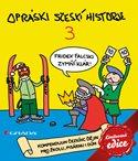 Opráski sčeskí historje 3 - LIMITOVANÁ EDICE