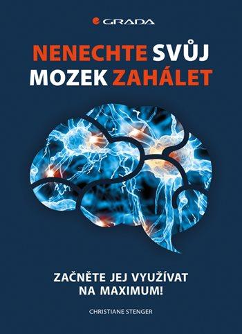 Nenechte svůj mozek zahálet