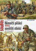 Němečtí pěšáci versus sovětští střelci