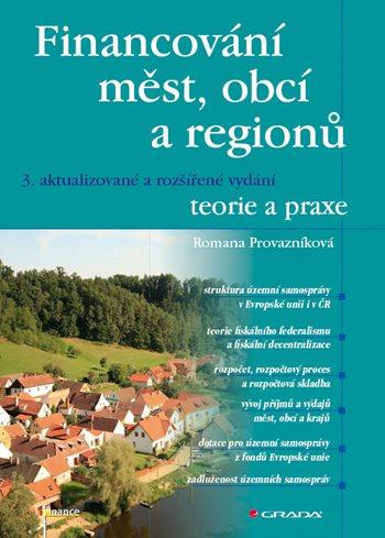 Financování měst, obcí a regionů - teorie a praxe