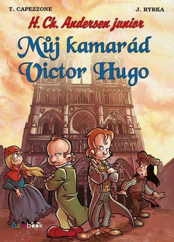 Můj kamarád Victor Hugo