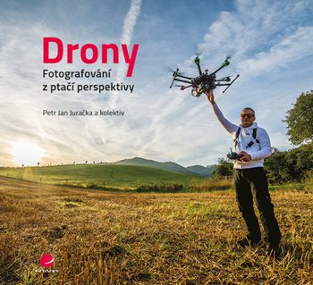 Drony - fotografování z ptačí perspektivy