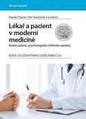 Lékař a pacient v moderní medicíně