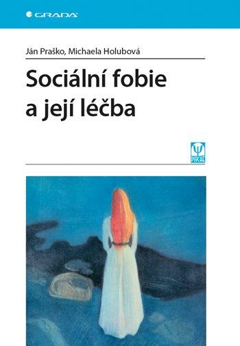 Sociální fobie a její léčba