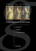 Výkladový slovník malířství, grafiky a restaurátorství