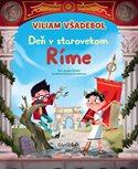 Viliam Všadebol - Deň v starovekom Ríme