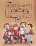 Detektívi a záhadné krádeže