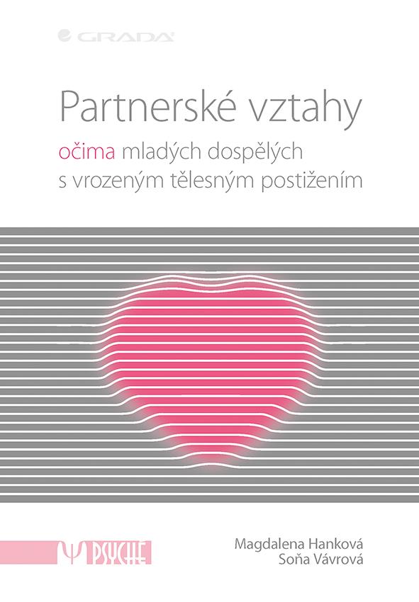 Partnerské vztahy, očima mladých dospělých s vrozeným tělesným postižením