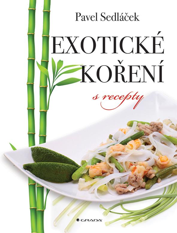 Exotické koření s recepty, Sedláček Pavel