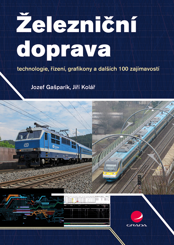 Železniční doprava, technologie, řízení, grafikony a dalších 100 zajímavostí