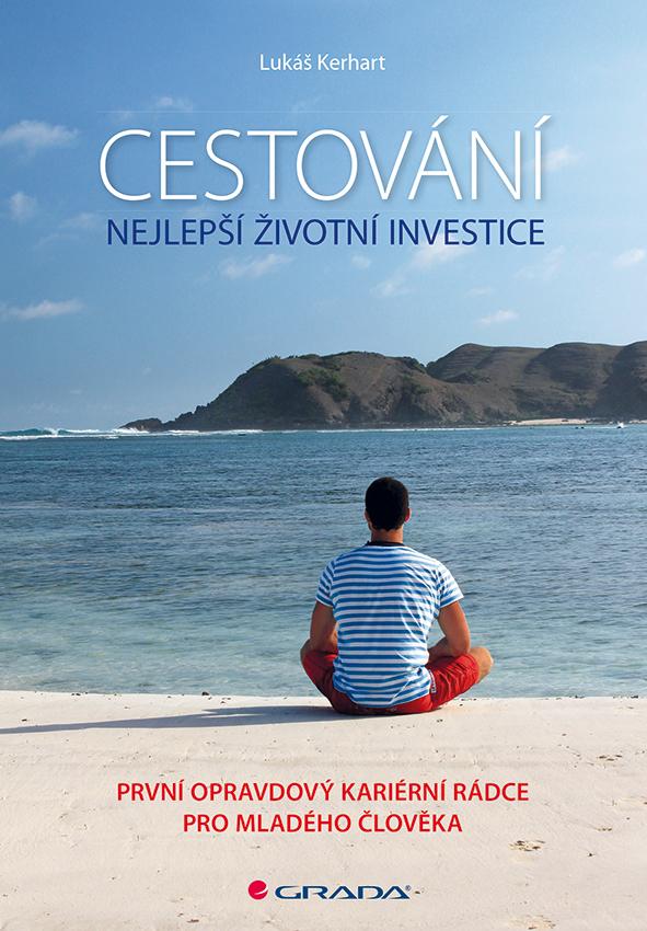 Cestování – nejlepší životní investice