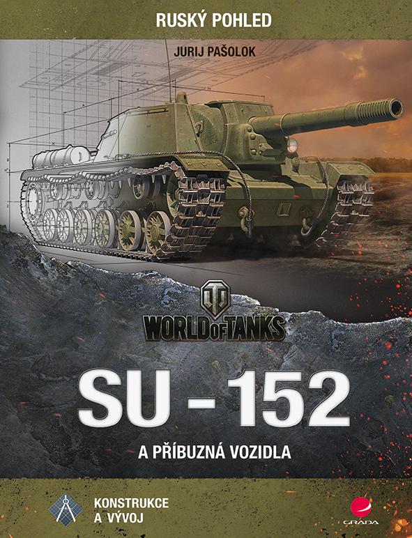 SU-152 a příbuzná vozidla, Konstrukce a vývoj