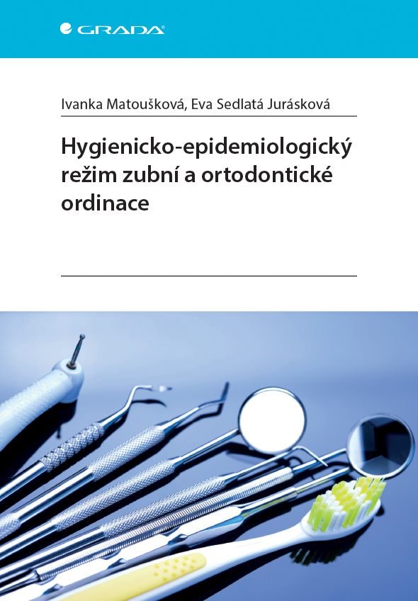 Hygienicko-epidemiologický režim zubní a ortodontické ordinace