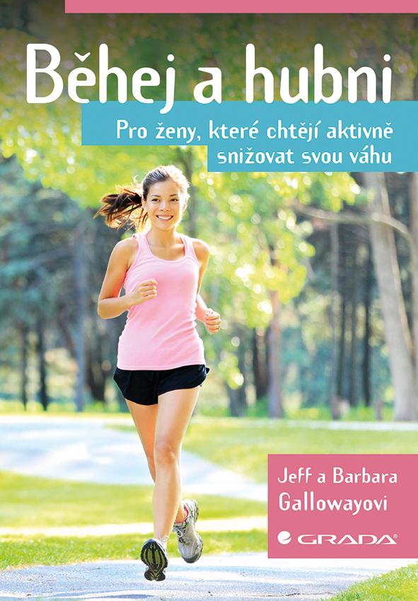 Běhej a hubni, Pro ženy, které chtějí aktivně snižovat svou váhu