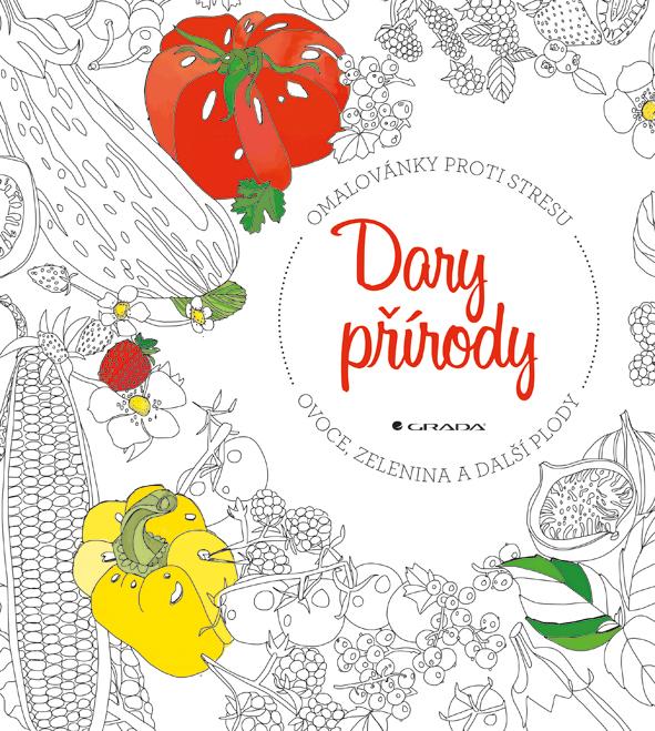Dary přírody - ovoce, zelenina a další plody, omalovánky proti stresu