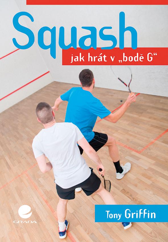 Squash, Jak hrát v bodě G