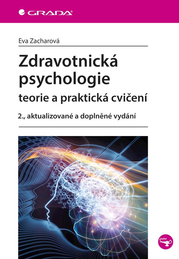 Zdravotnická psychologie, teorie a praktická cvičení - 2., aktualizované a doplněné vydání