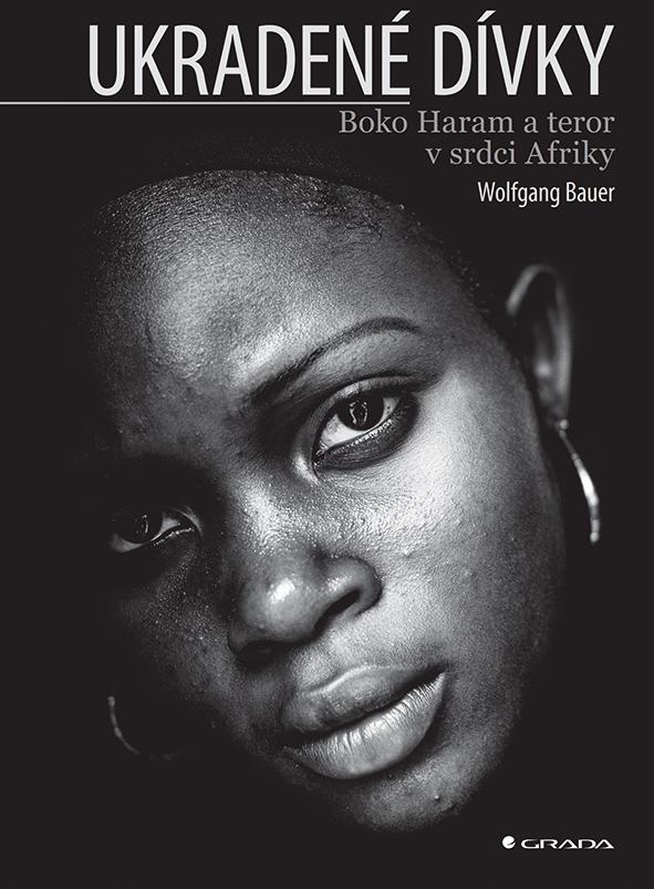Ukradené dívky, Boko Haram a teror v srdci Afriky