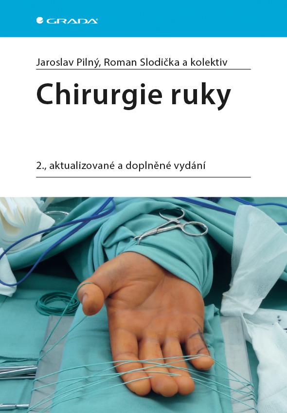Chirurgie ruky, 2., aktualizované a doplněné vydání