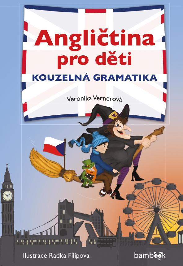 Angličtina pro děti - kouzelná gramatika, Přítomný a minulý čas