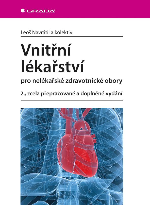 Vnitřní lékařství pro nelékařské zdravotnické obory, 2., zcela přepracované a doplněné vydání