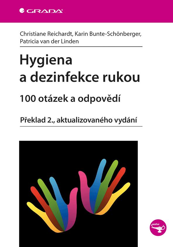 Hygiena a dezinfekce rukou, 100 otázek a odpovědí, Překlad 2., aktualizovaného vydání