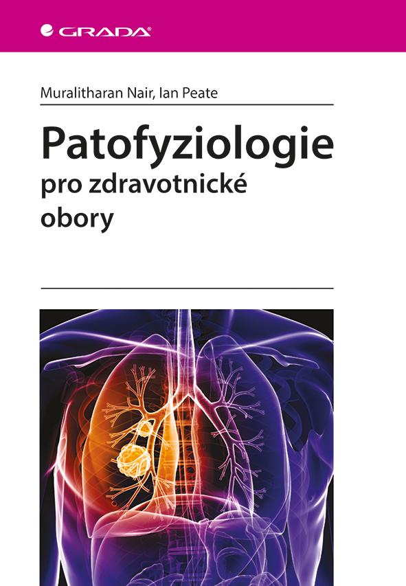 Patofyziologie, pro zdravotnické obory