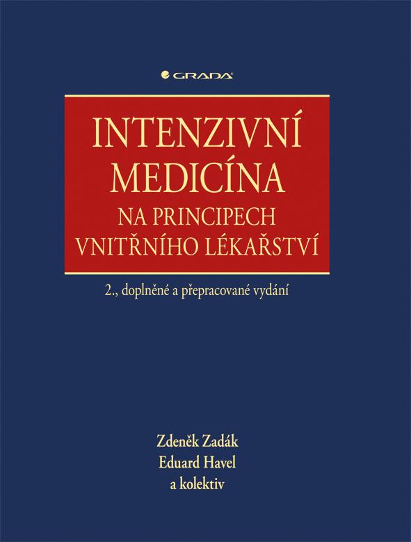 Intenzivní medicína na principech vnitřního lékařství, 2., doplněné a přepracované vydání