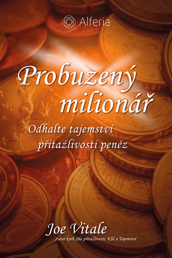 Probuzený milionář, Odhalte tajemství přitažlivosti peněz