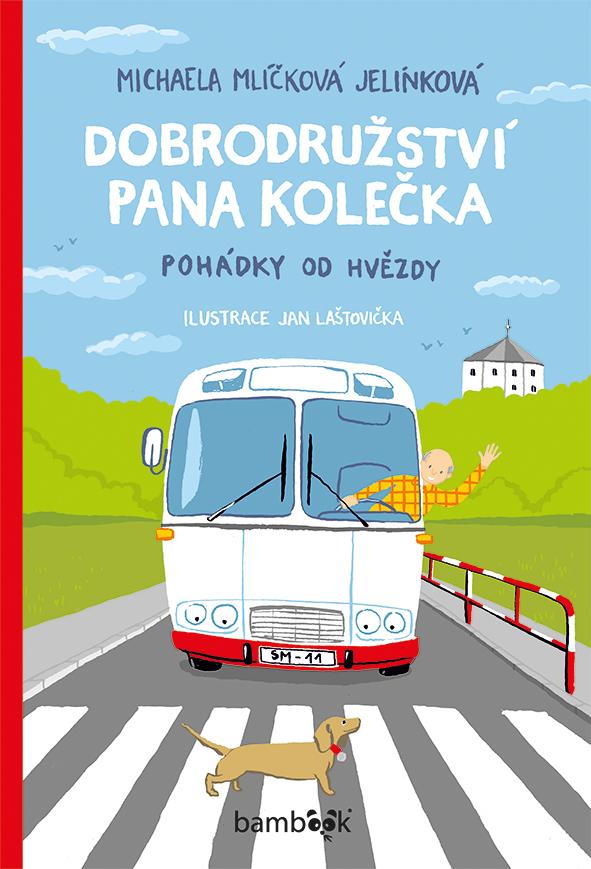 Dobrodružství pana Kolečka, Pohádky od Hvězdy
