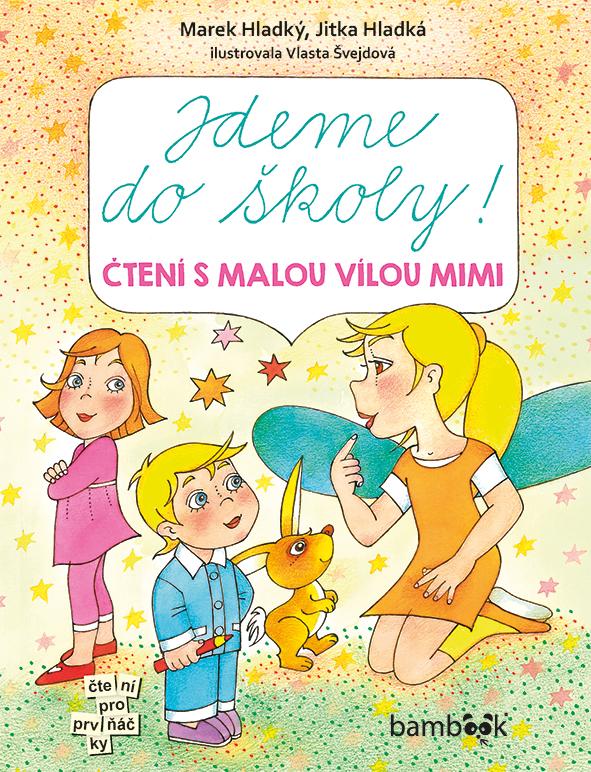 Jdeme do školy!, Čtení s malou vílou Mimi