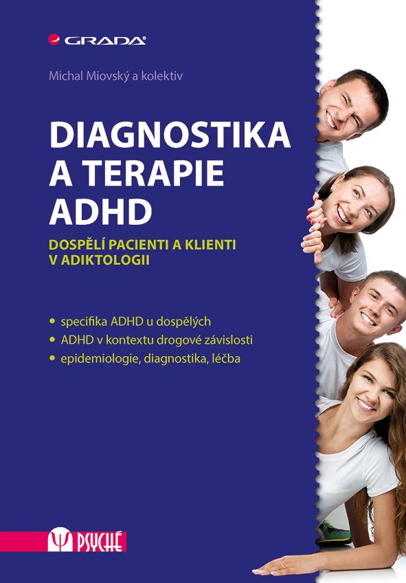 Diagnostika a terapie ADHD, Dospělí pacienti a klienti v adiktologii
