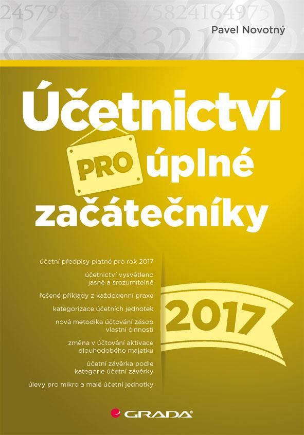 Účetnictví pro úplné začátečníky 2017, Novotný Pavel