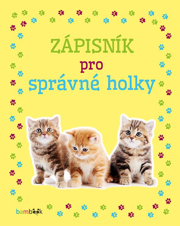 Zápisník pro správné holky – Koťata