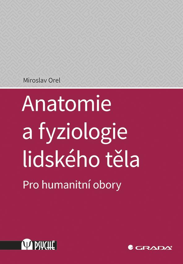 Anatomie a fyziologie lidského těla, Pro humanitní obory