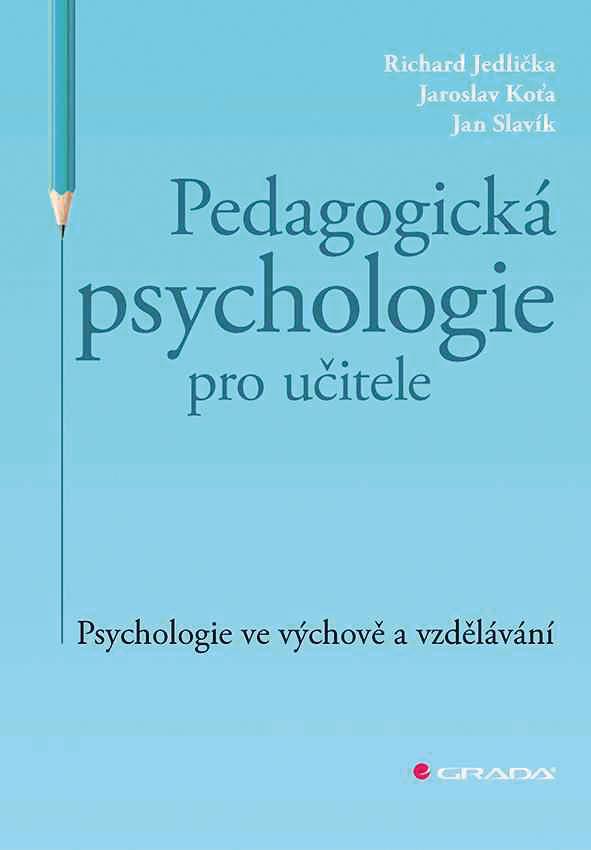 Pedagogická psychologie pro učitele, Psychologie ve výchově a vzdělávání