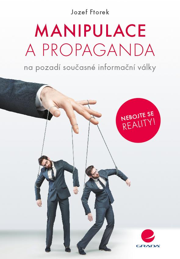 Manipulace a propaganda, na pozadí současné informační války
