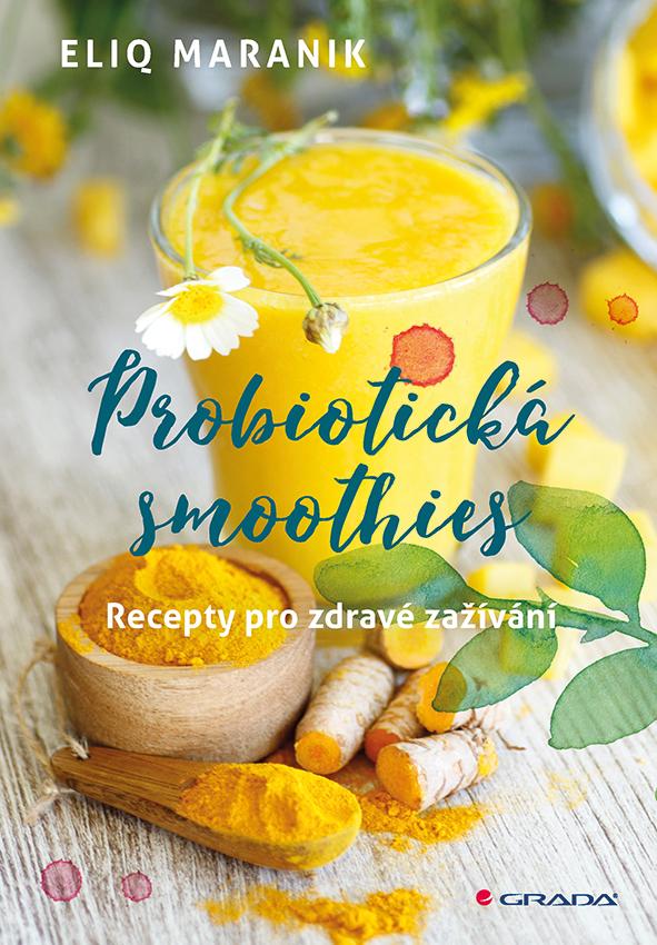 Probiotická smoothies, Recepty pro zdravé zažívání