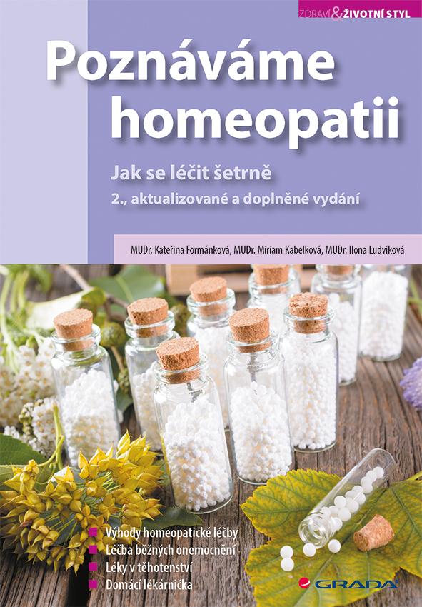 Poznáváme homeopatii, Jak se léčit šetrně, 2., aktualizované a doplněné vydání