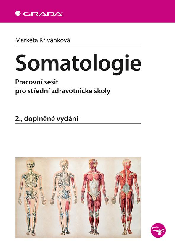 Somatologie, Pracovní sešit pro střední zdravotnické školy, 2., doplněné vydání