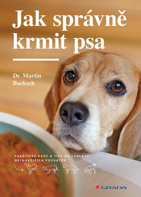 Jak správně krmit psa, Praktické rady a tipy na základě nejnovějších poznatků