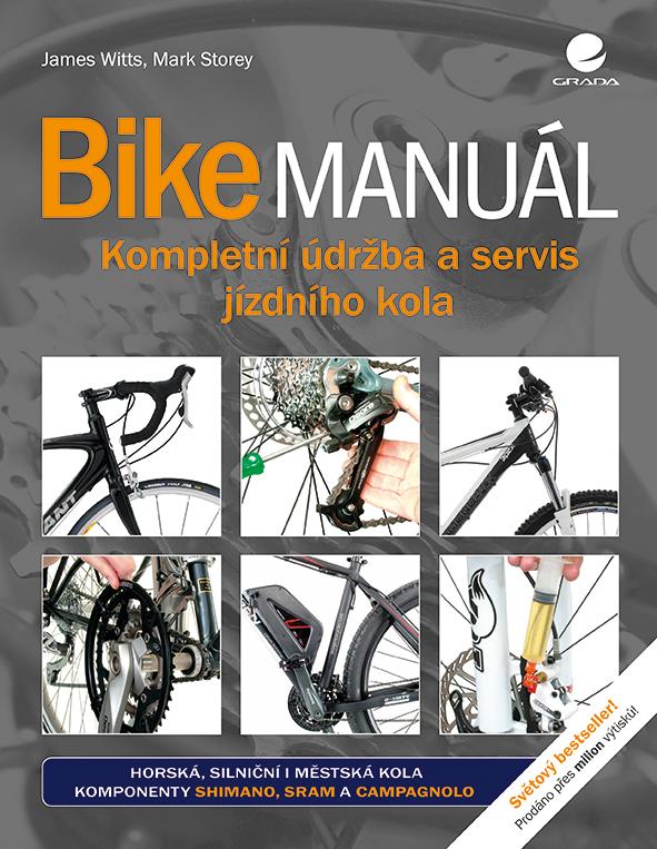 Bike manuál, Kompletní údržba a servis jízdního kola