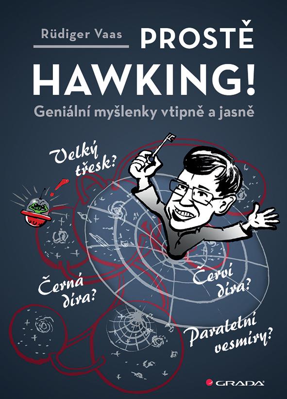 Prostě Hawking!, Geniální myšlenky vtipně a jasně